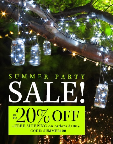 Summer Party Sale! Save up to 20% Off + Free Shipping*
